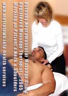 Registered Massage Therapist working on patients neck in this photo, from Burnaby Neuromuscular Massage Clinic -  CLICK FOR CLINIC CONTACT INFO
